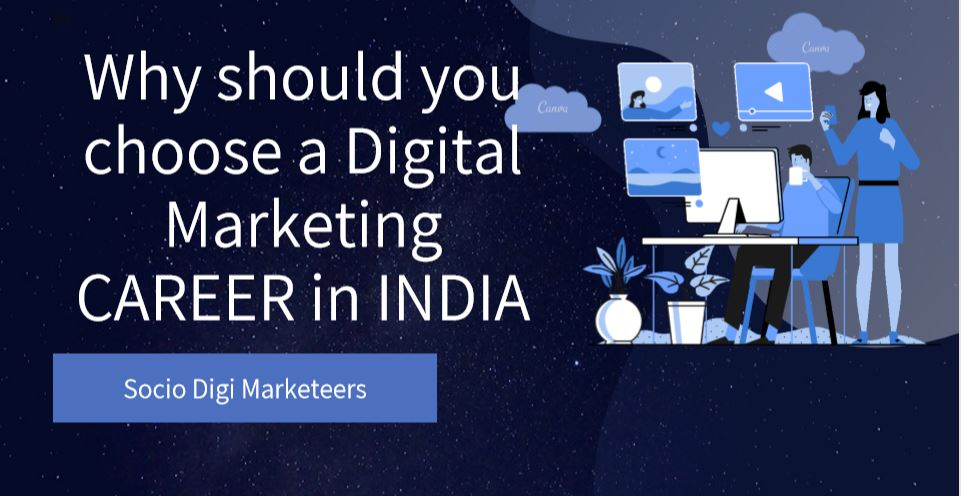 Career in Digital Marketing- Socio Digi Marketeers- Digital Marketing in Hubli
